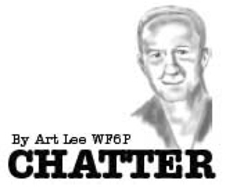 Chatter by Art Lee WF6P